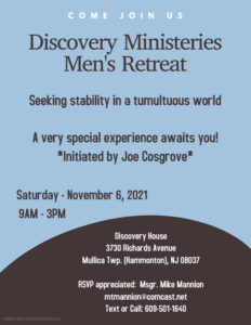 Discovery Ministries Mens Retreat – Saturday, Nov, 6, 2021 @9am-3pm